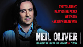 Neil Oliver - The story of teh British Isles in 100 pleaces. The tolerant, easy going peace we enjoy has been hard won.