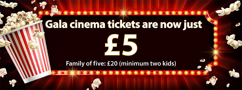 All Gala Cinema Tickets now £5