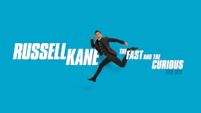 Russell Kane - the Fast and the Curious Tour 2019