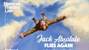 National Threatre Live - Jack Absolute Flies Again